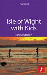 Isle of Wight with Kids (Footprint with Kids)