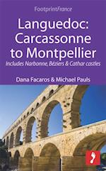 Languedoc: Carcassonne to Montpellier (Footprint Focus)