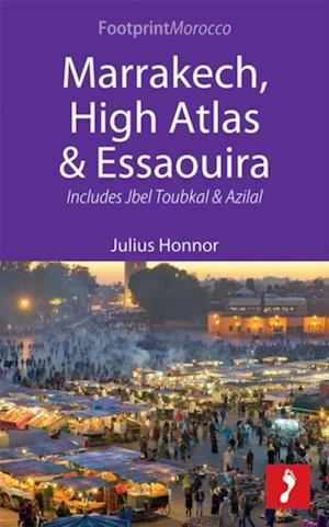 Marrakech, High Atlas & Essaouira af Julius Honnor
