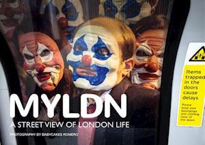 MYLDN.:A Street View of London Life