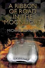Ribbon of Road in The Moonlight - The Targa Florio, the Toughest Road Race in the World, All Pegasus Had to Do to Survive Was Win