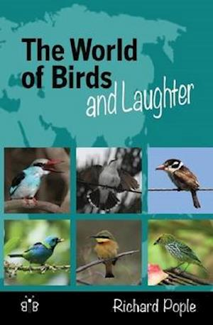Bog, paperback The World of Birds and Laughter af Richard Pople