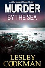 Murder by the Sea (Libby Sarjeant Mystery Series, nr. 4)