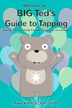 Big Ted's Guide to Tapping (Big Teds Guide to)
