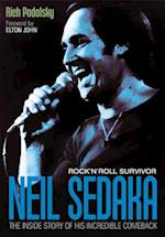 Neil Sedaka: Rock 'n' Roll Survivor