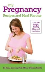 My Pregnancy Recipes and Meal Planner