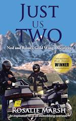 Just Us Two: Ned and Rosie's Gold Wing Discovery