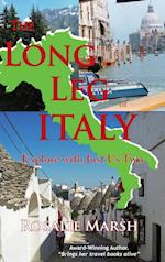 The Long Leg of Italy: Explore with Just Us Two