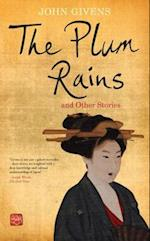 Plum Rains and Other Stories