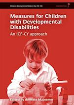 Measures for Children with Developmental Disability Framed by the ICF-CY (CLINICS IN DEVELOPMENTAL MEDICINE)