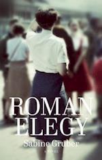 Roman Elegy af Sabine Gruber