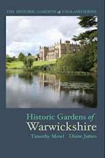 Historic Gardens of Warwickshire (Historic Gardens of England)
