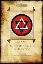 Man: His True Nature and Ministry af Louis-Claude De Saint-Martin