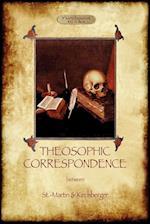 Theosophic Correspondence between Saint-Martin & Kirchberger af Edward Burton Penny, Louis-Claude De Saint-Martin, Baron Kirchberger