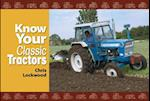Know Your Classic Tractors (Know Your.., nr. 17)