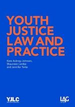 Youth Justice Law and Practice