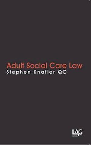 Bog, paperback Adult Social Care Law af Stephen Knafler