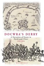 Docwra's Derry af William Kelly