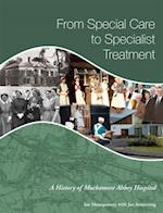 From Special Care to Specialist Treatment