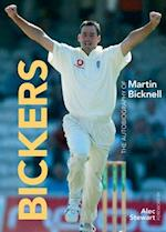 Bickers: The Autobiography of Martin Bicknell