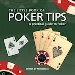 Little Book of Poker Tips (Little Book)