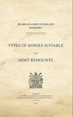 Types of Horses Suitable for Army Remounts af War Office