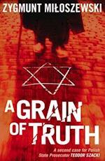 A Grain of Truth (Polish State Prosecutor Szacki Investigates, nr. 2)