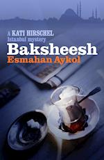 Baksheesh (Kati Hirschel Murder Mysteries, nr. 2)