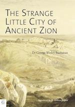 The Strange Little City of Ancient Zion