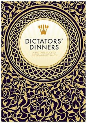 Dictators' Dinners