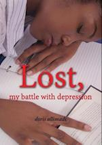 Lost, my battle with depression