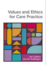 Values and Ethics for Care Practice af Jan Quallington, Sue Cuthbert