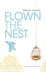 Flown the Nest:Escape From an Irish Psychiatric Hospital (Hanna Greally)
