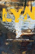Lyn: A Story of Prostitution (Lyn Madden)