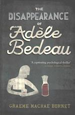 The Disappearance of Adele Bedeau af Graeme Macrae Burnet
