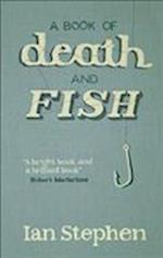 A Book Of Death And Fish af Ian Stephen