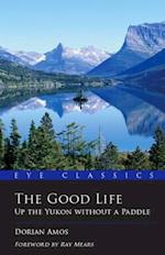 Good Life (Eye Classics)
