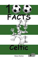 Celtic - 100 Facts af Steve Horton