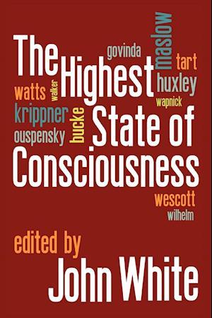 Bog, hæftet The Highest State of Consciousness af John White