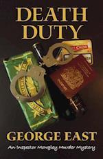 Death Duty (Inspector Mowgley Murder Mysteries, nr. 1)