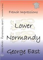 Lower Normandy (French Impressions)