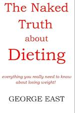 Naked Truth About Dieting