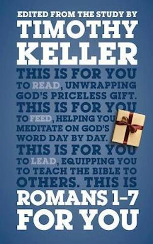 Romans 1 - 7 For You