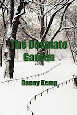 The Desolate Garden af Danny Kemp