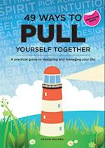 49 Ways to Pull Yourself Together af Ron Iphofen