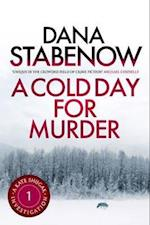 A Cold Day for Murder af Dana Stabenow
