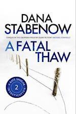 A Fatal Thaw af Dana Stabenow