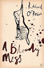 A Bloody Mess af Richard O'Brien