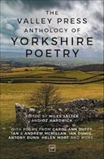 The Valley Press Anthology of Yorkshire Poetry