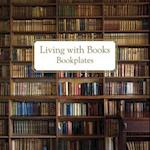 Living with Books Bookplates af Small, Ryland Peters
